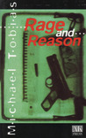 Rage and Reason