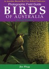 Photographic Field Guide Birds of Australia