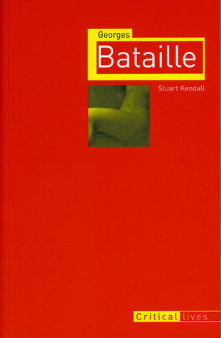 Georges Bataille by Stuart Kendall