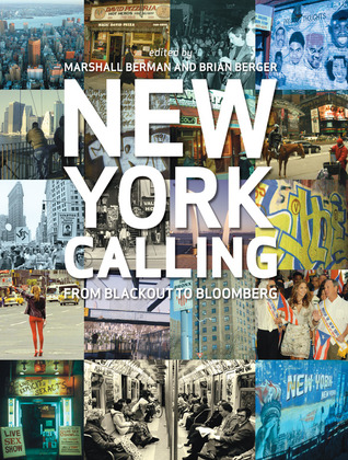 New York Calling by Marshall Berman