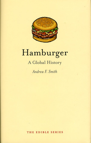 Hamburger by Andrew F. Smith