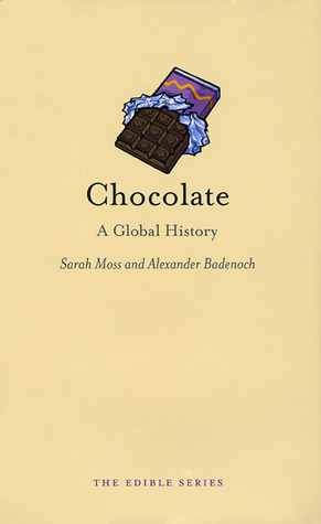 Chocolate by Sarah Moss