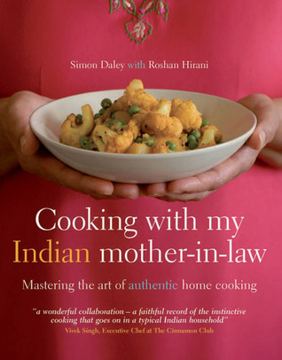 Cooking with My Indian Mother-in-Law by Simon Daley