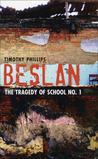 Beslan: The Tragedy of School No. 1