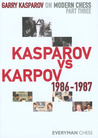 Garry Kasparov on Modern Chess, Part Three: Kasparov v Karpov 1986-1987