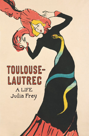 Toulouse-Lautrec by Julia Frey