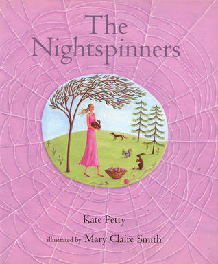 The Nightspinners  by  Kate Petty