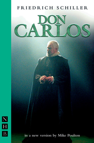 Don Carlos by Friedrich Schiller