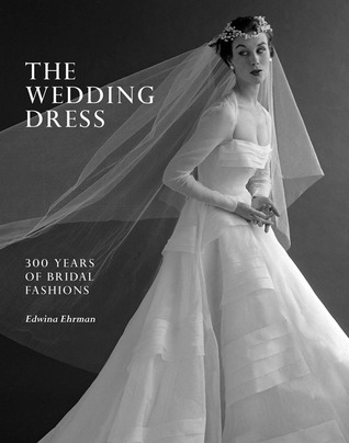 The Wedding Dress by Edwina Ehrman