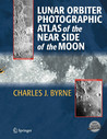 Lunar Orbiter Photographic Atlas of the Near Side of the Moon