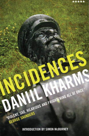 Incidences by Daniil Kharms