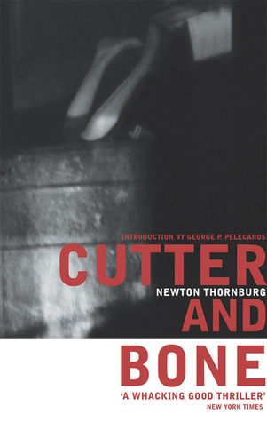 Cutter and Bone by Newton Thornburg