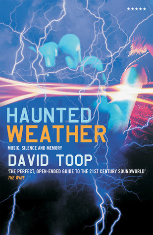 Haunted Weather by David Toop