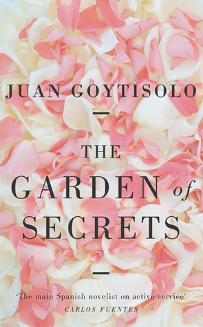 The Garden of Secrets by Juan Goytisolo