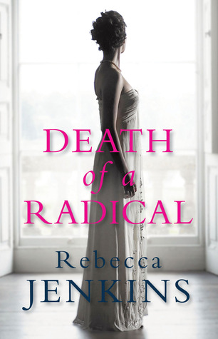 Death of a Radical by Rebecca Jenkins