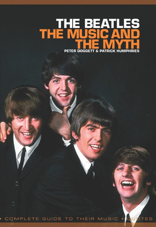 Beatles The Music And The Myth