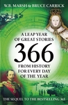366: A Leap Year of Great Stories from History for Every Day of the Year.
