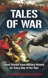 365: Tales of War: Great Stories from Military History for Every Day of the Year
