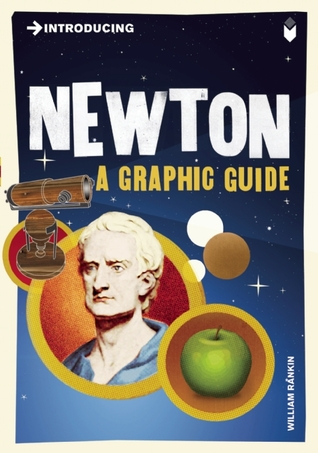 Introducing Newton: A Graphic Guide (Introducing Series)