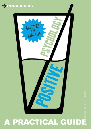 Introducing Positive Psychology by Bridget Grenville-Cleave