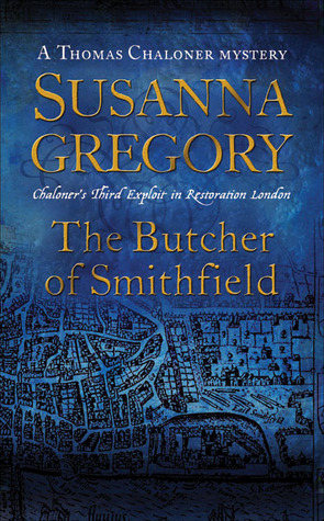 The Butcher of Smithfield (Thomas Chaloner, #3)