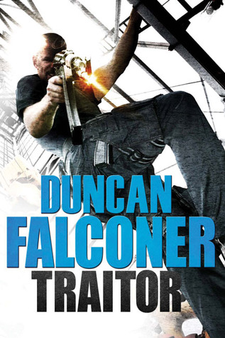 Traitor by Duncan Falconer