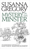 Mystery in the Minster (Matthew Bartholomew, #17)