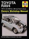 Toyota Rav4 1994 to Jan 2006 (L to 55 reg) Petrol & Diesel: Owners Workshop Manual