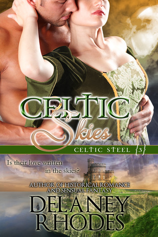Celtic Skies (Celtic Steel, #3)
