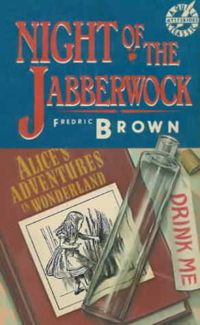 Night of the Jabberwock by Fredric Brown