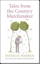 Tales From The Country Matchmaker by Patricia Warren