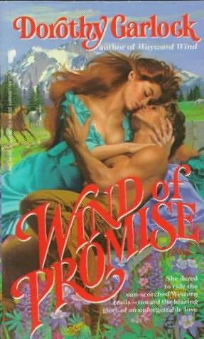 Wind of Promise by Dorothy Garlock