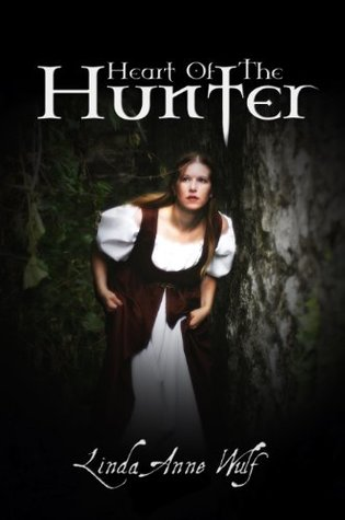 Heart of the Hunter by Linda Anne Wulf