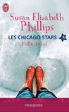 Folle de toi (Chicago Stars, #5)