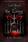 Last Stand of the Living (The Chosen One of Allivar, #3)