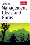 Guide to Management Ideas and Gurus