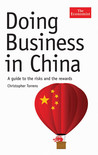 Doing Business In China: A Guide To The Risks And The Rewards (The Economist)