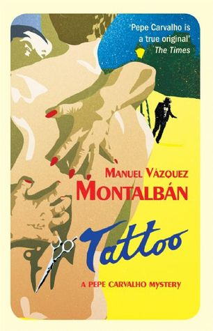 Download free Tattoo (Pepe Carvalho #2) iBook by Manuel Vázquez Montalbán, Nick Caistor