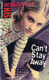Can't Stay Away by Francine Pascal