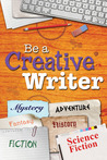 Be a Creative Writer