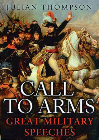 Call to Arms: The Great Military Speeches