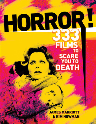 Horror!: 301 Films to See Before a Zombie Sucks Out Your Eyeballs