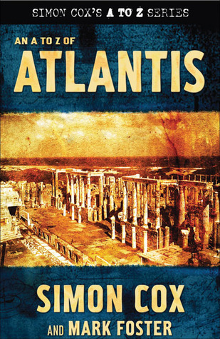An A to Z of Atlantis by Simon Cox