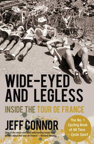 Wide-Eyed and Legless: Inside the Tour de France