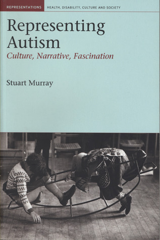 Representing Autism by Stuart    Murray