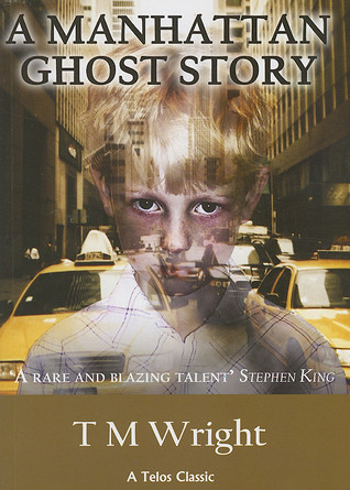 A Manhattan Ghost Story by T.M. Wright