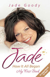 Jade: How it All Began   My First Book: In the Beginning