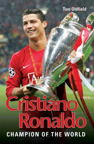 Cristiano Ronaldo: Champion of the World