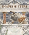 Shapeshifters by Adrian Mitchell