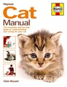 Cat Manual: The Complete Step-by-Step Guide to Understanding and Caring for Your Cat